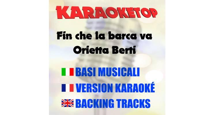 Fin che la barca va - Orietta Berti (karaoke, base musicale)