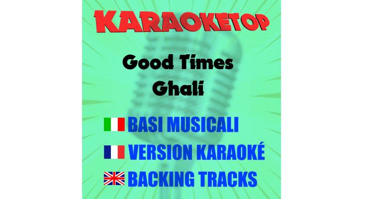 Good Times - Ghali (karaoke, base musicale)