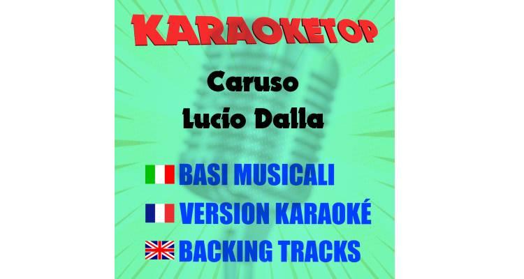 Caruso - Lucio Dalla (karaoke, base musicale)