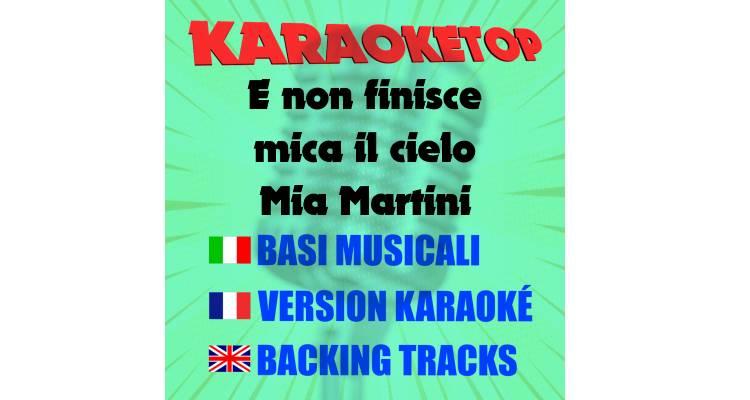 E non finisce mica il cielo - Mia Martini (karaoke, base musicale)