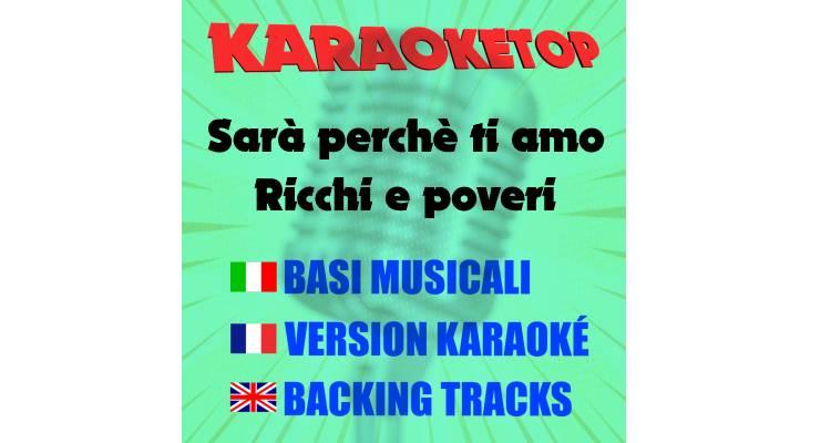 Sarà perchè ti amo - Ricchi e poveri (karaoke, base musicale)