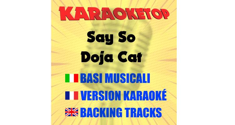 Say So - Doja Cat (karaoke, base musicale)