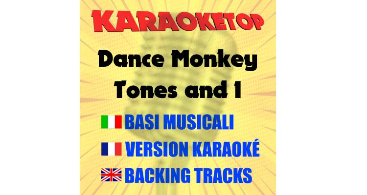 Dance Monkey - Tones and I (karaoke, base musicale)