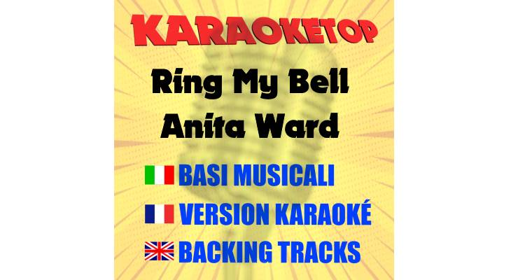 Ring My Bell - Anita Ward (karaoke, base musicale)