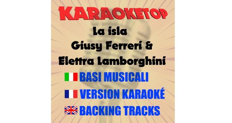 La isla  - Giusy Ferreri & Elettra Lamborghini