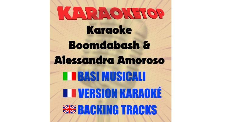 Karaoke - Boomdabash & Alessandra Amoroso (karaoke, base musicale)