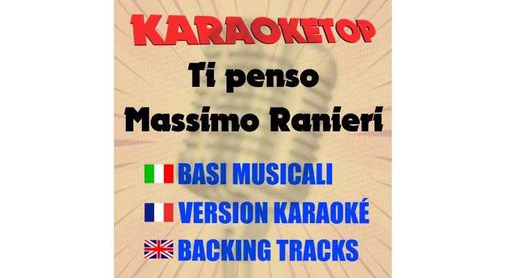 Ti penso - Massimo Ranieri (karaoke, base musicale)