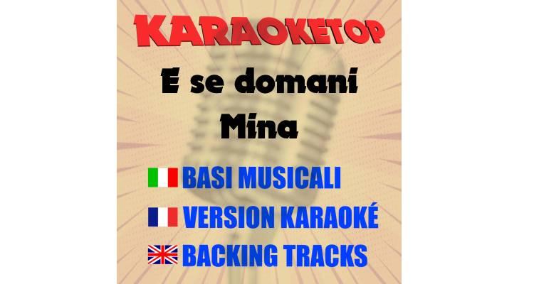 E se domani - Mina (karaoke, base musicale)