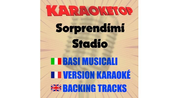 Sorprendimi - Stadio (karaoke, base musicale)
