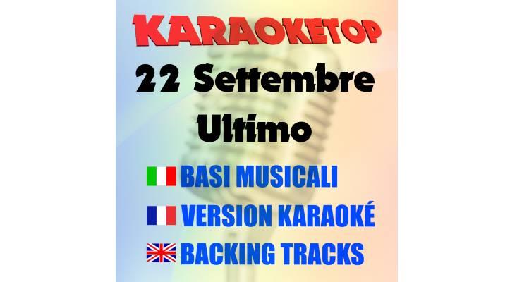 22 Settembre - Ultimo (karaoke, base musicale)