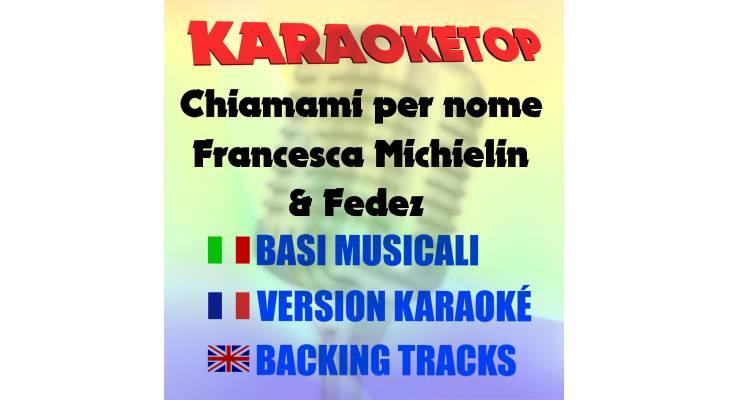 Chiamami per nome - Francesca Michielin & Fedez (karaoke, base musicale)