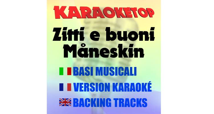 Zitti e buoni - Måneskin (karaoke, base musicale)