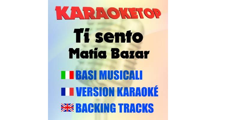 Ti Sento - Matia Bazar (karaoke, base musicale)