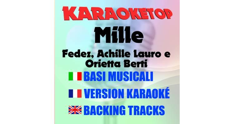 Mille - Fedez, Achille Lauro e Orietta Berti