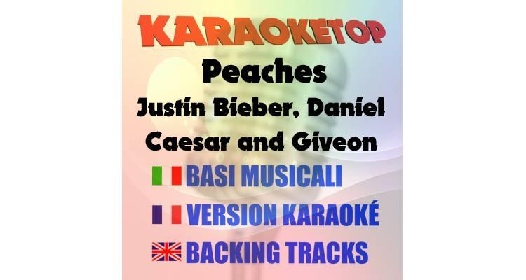 Peaches - Justin Bieber, Daniel Caesar and Giveon (karaoke, base musicale)