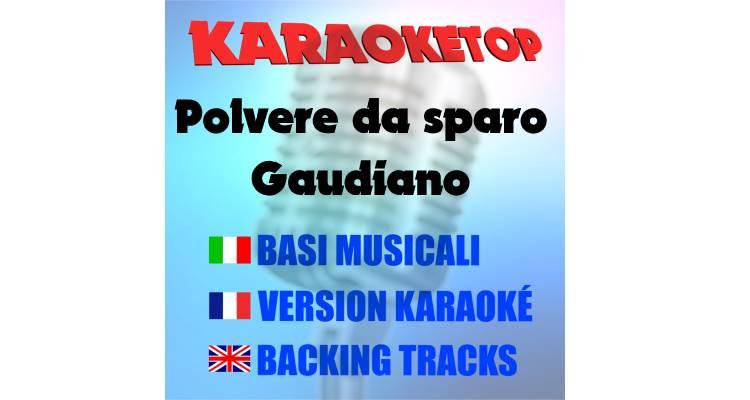 Polvere da sparo  - Gaudiano (karaoke, base musicale)